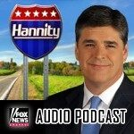 Hannity Podcast