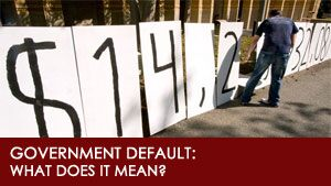 Government Default: What Does It Mean? – Part I