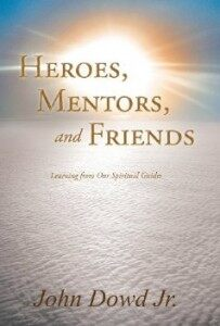 Heroes, Mentors and Friends…Do They Exist Anymore? [VJR]