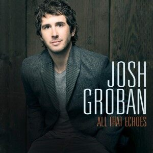 JoshGrobanEchoes