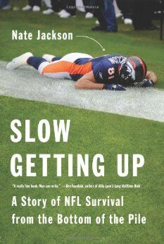 Slow Getting Up Nate Jackson