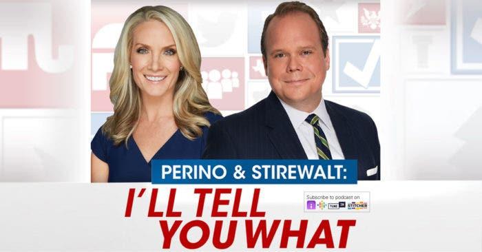 Perino and Stirewalt Podcast