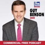 Guy Benson Show Podcast