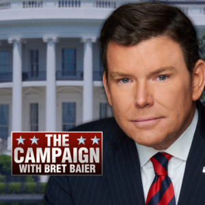 THE_CAMPAIGN_WITH_BRET_BAIER_COVER-SQAURE